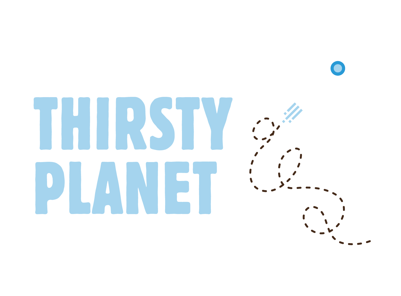 2007 Thirsty Planet was launched